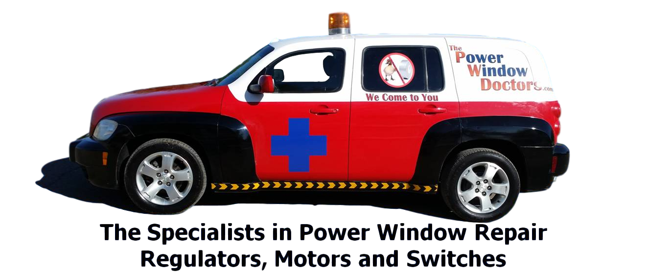 power window switch regulator motor repair mobile service The Power Window Doctors - Specialists in Power Window Regulator Motor and Switch Repair - Mobile Service